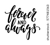 forever and always hand drawn... | Shutterstock .eps vector #577481563