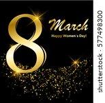 8 march postcard. shiny glitter ... | Shutterstock .eps vector #577498300