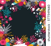 floral background with flowers  ... | Shutterstock .eps vector #577549660