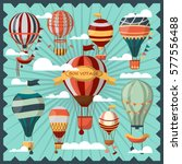 hot air balloons in white... | Shutterstock .eps vector #577556488