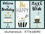happy birthday party cards set... | Shutterstock .eps vector #577618090