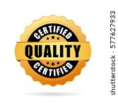 certified quality gold seal... | Shutterstock .eps vector #577627933