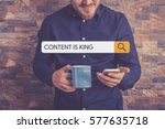 content is king concept | Shutterstock . vector #577635718