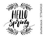 hello spring hand drawn... | Shutterstock .eps vector #577643410