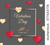 valentines day sale background  ... | Shutterstock .eps vector #577653778
