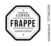 coffee frappe vintage stamp | Shutterstock .eps vector #577681204