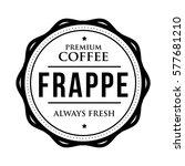 coffee frappe vintage stamp   Shutterstock .eps vector #577681210