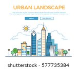 Linear Flat Buildings, skyscrapers, business center, offices and houses on sky shiny background vector illustration. Modern city, Urban landscape concept. | Shutterstock vector #577735384