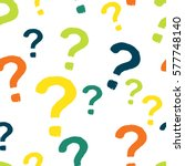 seamless pattern with question... | Shutterstock .eps vector #577748140