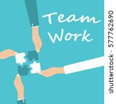 teamwork and cooperation... | Shutterstock .eps vector #577762690