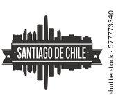 santiago de chile skyline stamp ... | Shutterstock .eps vector #577773340