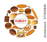 bakery shop poster with bread.... | Shutterstock .eps vector #577820830