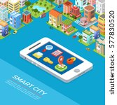 flat isometric smart city app ... | Shutterstock .eps vector #577830520