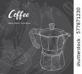 hand drawn sketch coffee.... | Shutterstock .eps vector #577871230