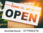 come in we 're open old sign... | Shutterstock . vector #577900270