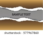 ripped paper transparent... | Shutterstock .eps vector #577967860