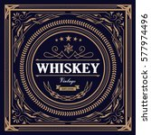 whiskey label vintage design... | Shutterstock .eps vector #577974496