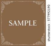 vector frame. decorative design ... | Shutterstock .eps vector #577992190