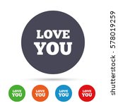 love you sign icon. valentines... | Shutterstock .eps vector #578019259