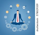 businessman meditating in peace ... | Shutterstock .eps vector #578029339