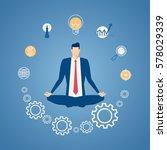 businessman meditating in peace ... | Shutterstock .eps vector #578029339