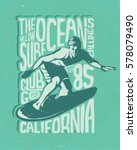 surf. california surfer... | Shutterstock .eps vector #578079490