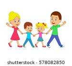 happy family go  smiling waving ... | Shutterstock .eps vector #578082850