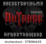 """outrage"" typeface. stylish... 