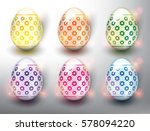 set of 6 color easter eggs.... | Shutterstock .eps vector #578094220