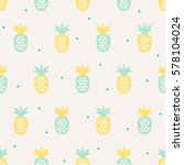 seamless pattern with pineapples | Shutterstock .eps vector #578104024