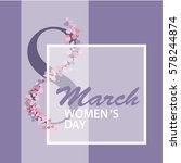8 march international women day ... | Shutterstock .eps vector #578244874