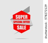 super sale banner. red discount ... | Shutterstock .eps vector #578272129