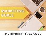 marketing goals   linear text...   Shutterstock . vector #578273836