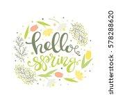 hello spring   floral card.... | Shutterstock .eps vector #578288620