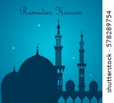 ramadan kareem. mosque and... | Shutterstock .eps vector #578289754