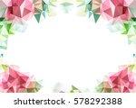 low polygon triangle pattern...   Shutterstock . vector #578292388