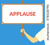 applause. hand holding wooden... | Shutterstock .eps vector #578328790