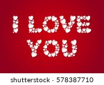i love you letters flat lay... | Shutterstock .eps vector #578387710