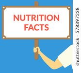 nutrition facts. hand holding... | Shutterstock .eps vector #578397238