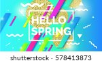 hello spring abstract geometric ... | Shutterstock .eps vector #578413873