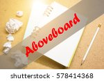 Small photo of Aboveboard - Abstract hand writing word to represent the meaning of word as concept. The word Aboveboard is a part of Action Vocabulary Words in stock photo.