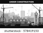 """under construction"" concept at ... | Shutterstock . vector #578419153"
