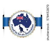 proud to be an australian   ... | Shutterstock .eps vector #578452870