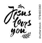 Jesus Loves You   Vector...