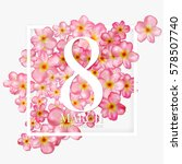 8 march international women's... | Shutterstock .eps vector #578507740