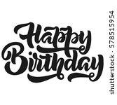 happy birthday handwriting... | Shutterstock .eps vector #578515954