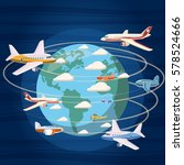 airplanes around the world... | Shutterstock .eps vector #578524666