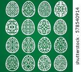 easter eggs openwork templates... | Shutterstock .eps vector #578540914