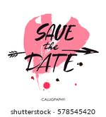 save the date hand lettering... | Shutterstock .eps vector #578545420
