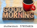 good morning banner in vintage... | Shutterstock . vector #578556826